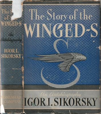 1938. BA. THE STORY OF THE WINGED-S. An Autobiography by Igor I. Sikorsky. Cover. Published: Dodd, Mead & Company, New York. 1938