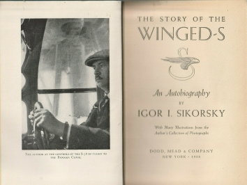 1938. BA. THE STORY OF THE WINGED-S. An Autobiography by Igor I. Sikorsky. First Pages. Published: Dodd, Mead & Company, New York. 1938